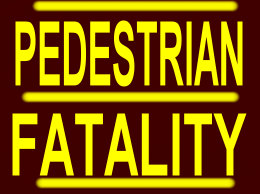Pedrestrian fatality