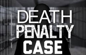 Death penalty case