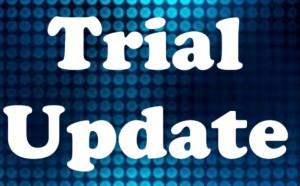 Trial update