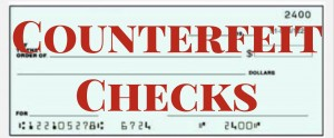 Counterfeit checks