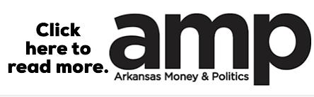 Arkansas money politics AMP